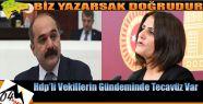 Öztürk ve Taşdemir'in Gündemi Taciz