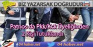 Patnos da 2 Kişi Tutuklandı