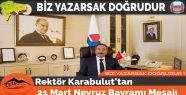 Rektör Karabulut'tan 21 Mart Nevruz Bayramı