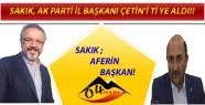 SAKIK'TAN AK PARTİ İL BAŞKANI...