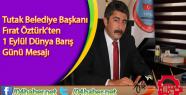 Tutak Belediye Başkanı Fırat Öztürk'ten