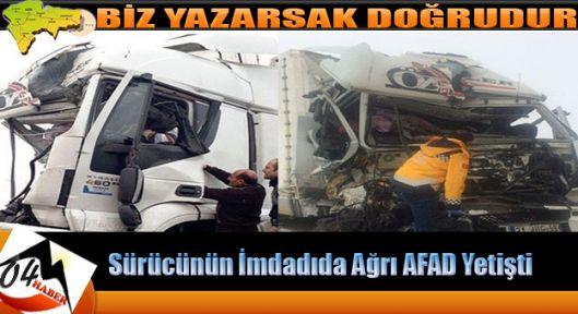 Tır'da Sıkışan Şöförü AFAD Kurtardı