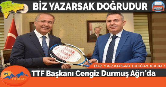 TTF Başkanı Cengiz Durmuş Ağrı'da
