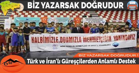 Türk ve İran'lı Güreşçilerden Anlamlı Destek