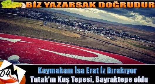 Tutak'a Bayrak Çok Yakıştı