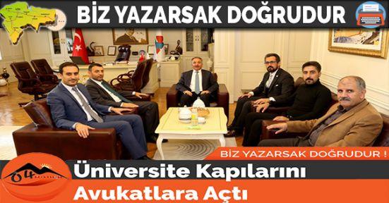 Üniversite Kapılarını Avukatlara Açtı