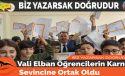 Vali Elban Öğrencilerin Karne Sevincine Ortak Oldu