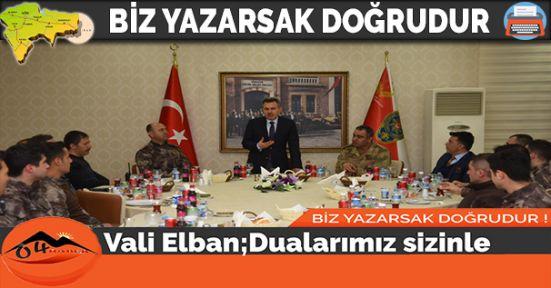 Vali Elban , Afrin'e Gidecek Olan Kahramanlarımızla Bir Araya Geldi