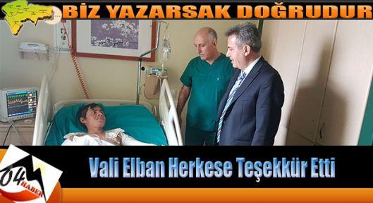 Vali Elban Herkese Teşekkür Etti