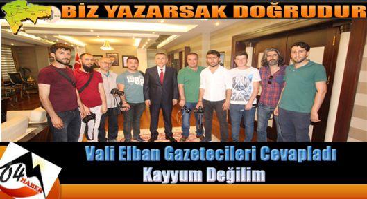 Vali Elban ; Şuan Belediye Başkan Vekili Değilim