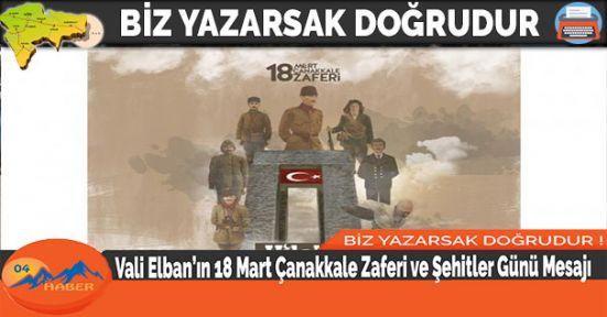 Vali Elban'ın 18 Mart Çanakkale Zaferi ve Şehitler Günü Mesajı