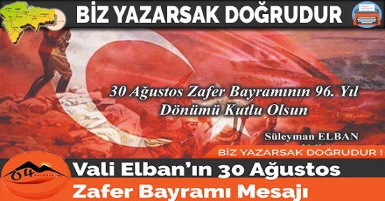 Vali Elban'ın 30 Ağustos Zafer Bayramı Mesajı
