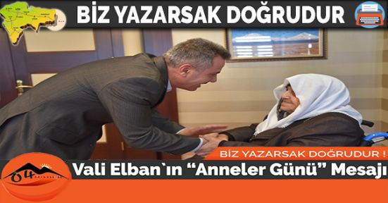"""Vali Elban`ın """"Anneler Günü"""" Mesajı"""