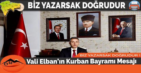Vali Elban'ın Kurban Bayramı Mesajı