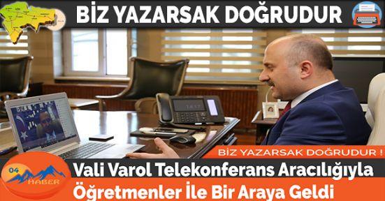Vali Varol Telekonferans Aracılığıyla Öğretmenler İle Bir Araya Geldi