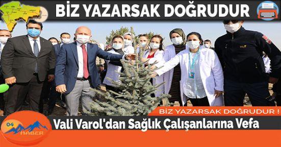 Vali Varol'dan Sağlık Çalışanlarına Vefa
