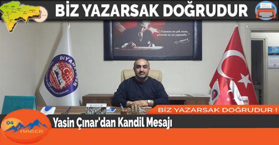 Yasin Çınar'dan Kandil Mesajı