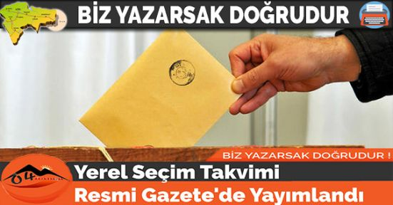 Yerel Seçim Takvimi Resmi Gazete'de Yayımlandı