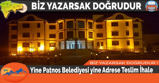 Yine Patnos Belediyesi yine Adrese Teslim İhale